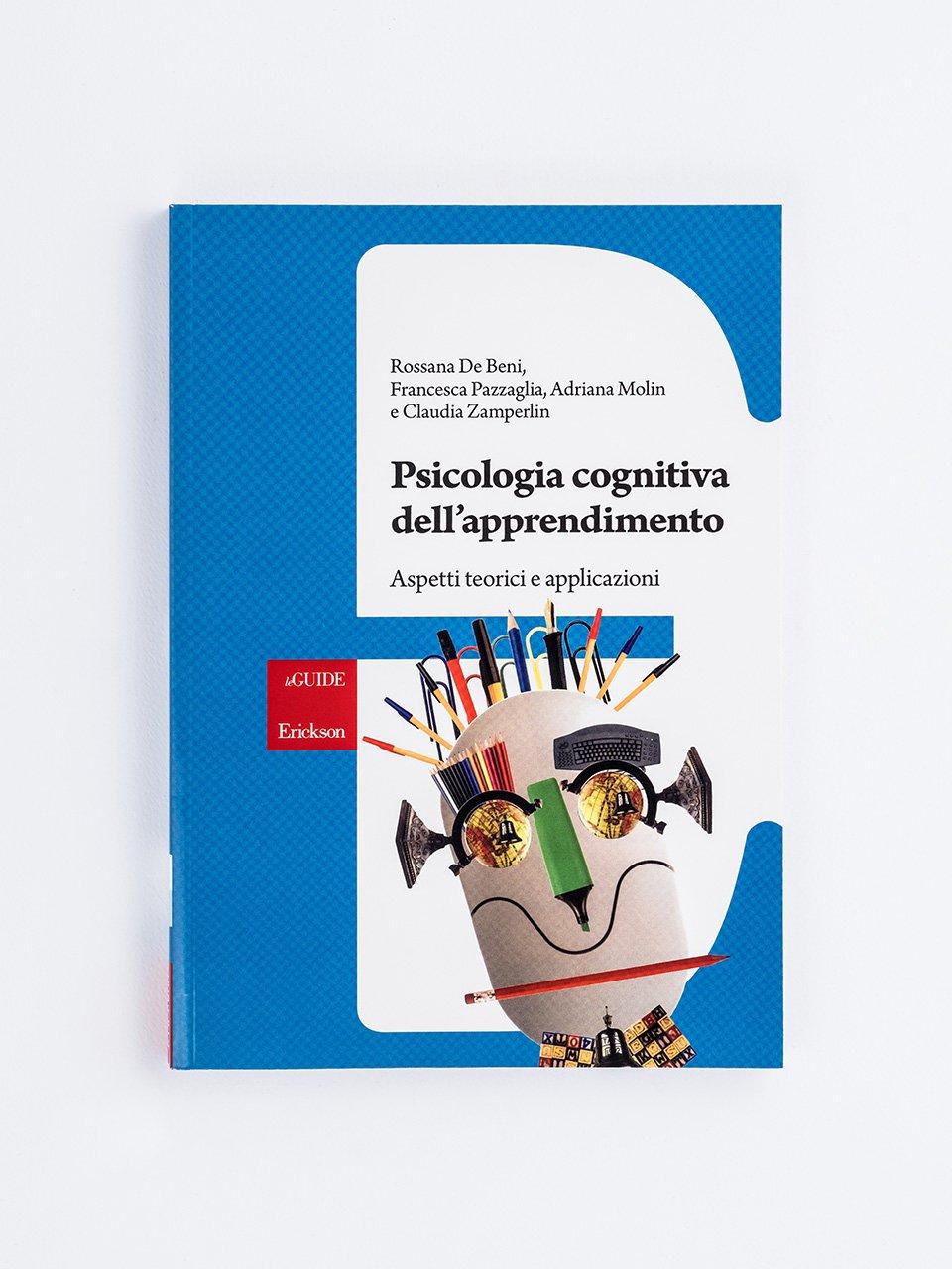 Psicologia cognitiva dell'apprendimento - Adriana Molin - Erickson