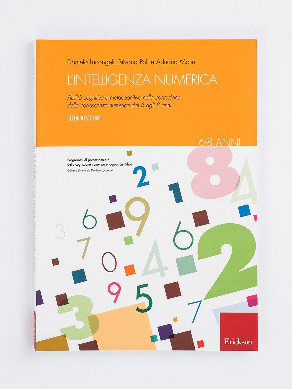 L'intelligenza numerica - Volume 2 - Test ABCA - Abilità di calcolo aritmetico - Libri - Erickson