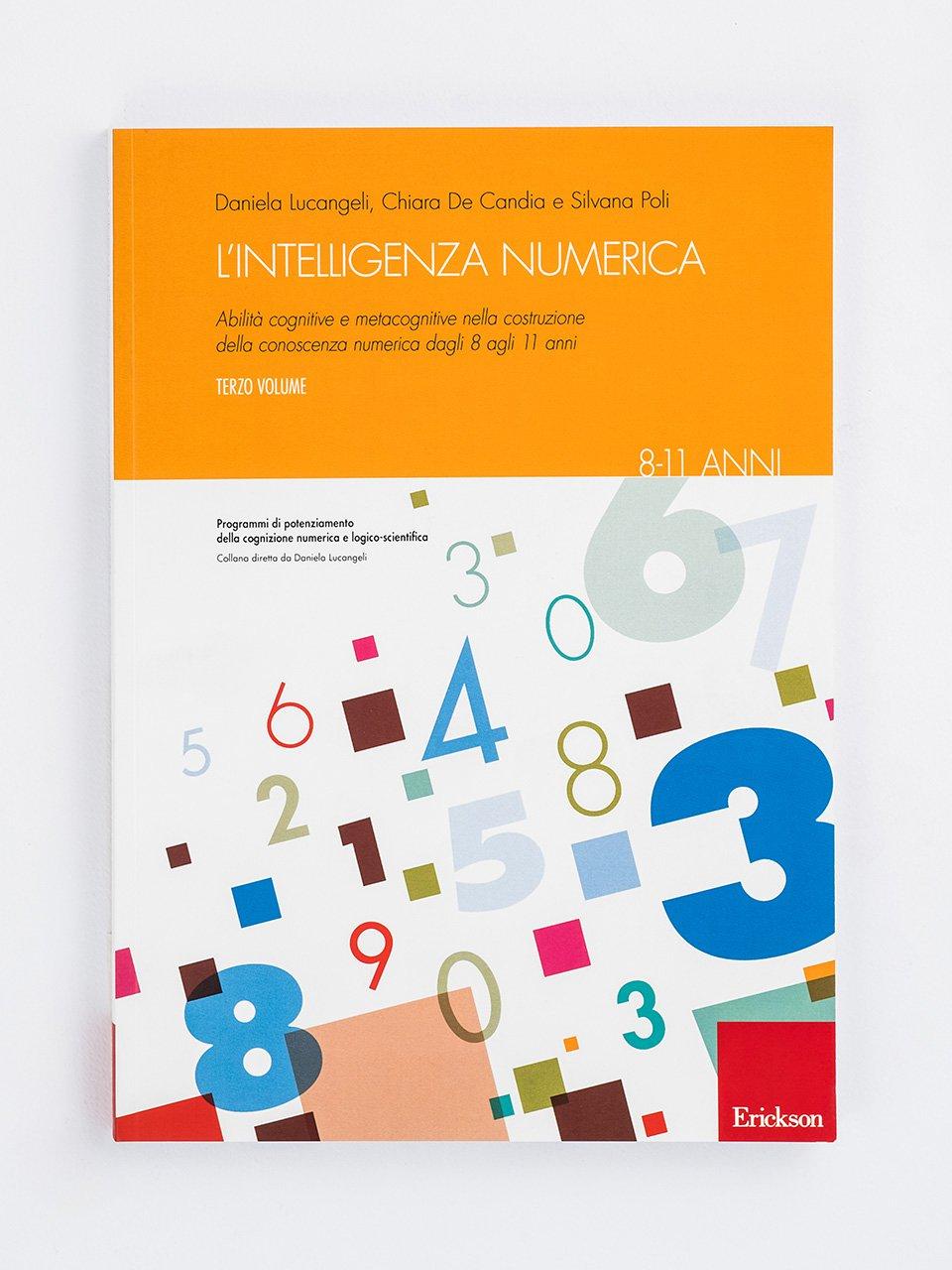 L'intelligenza numerica - Volume 3 - Test AC-MT 11-14 - Test di valutazione delle abili - Libri - Erickson