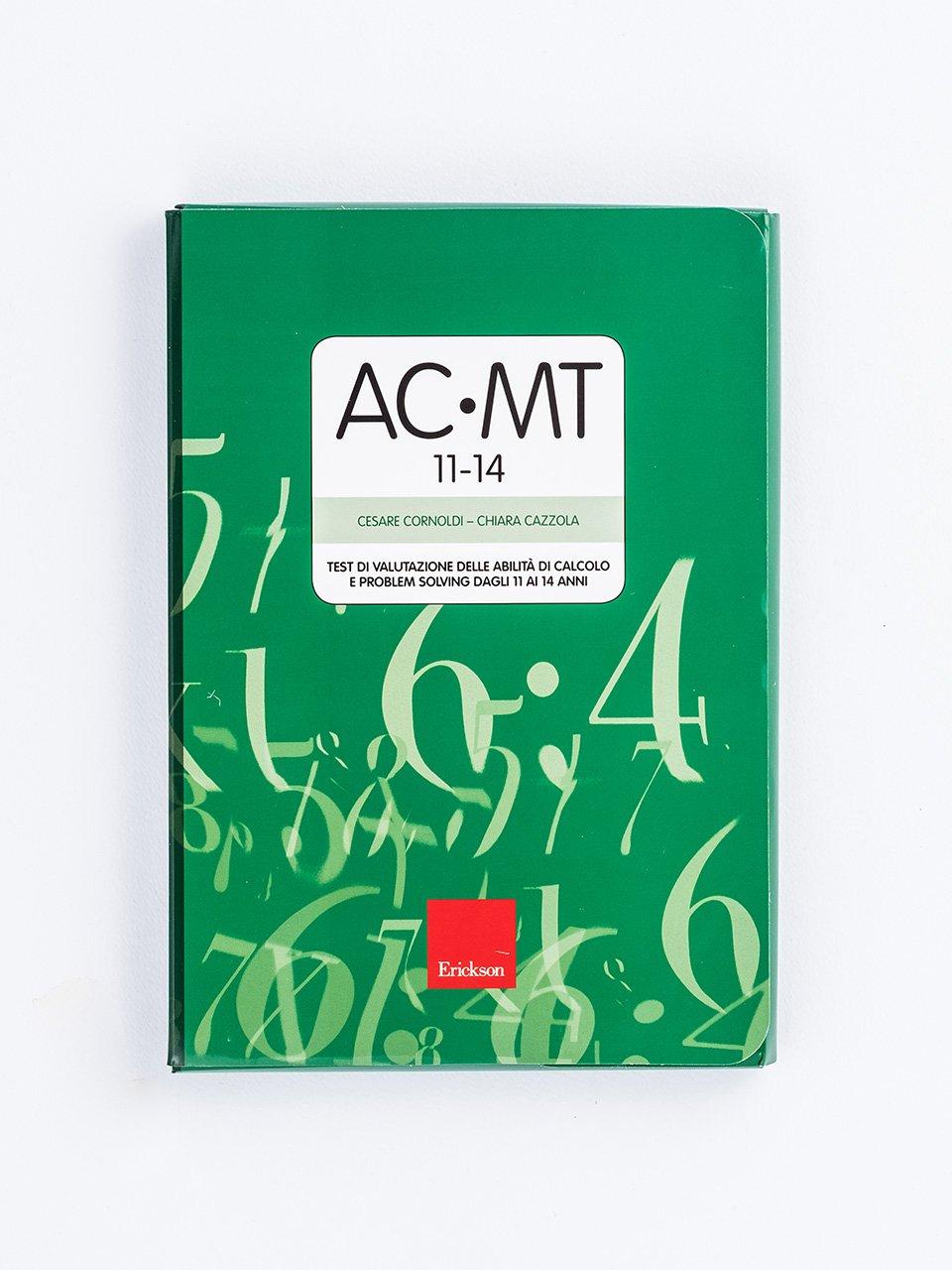 Test AC-MT 11-14 - Test di valutazione delle abilità di calcolo e problem solving - Gioco e imparo con i numeri - CLASSE QUINTA - Libri - Erickson