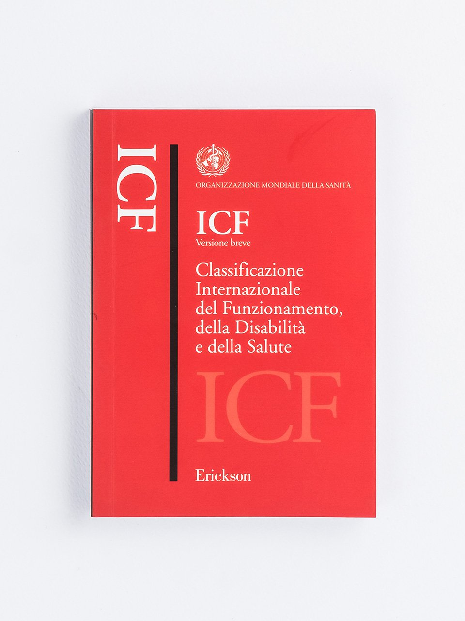 ICF versione breve - Il manuale ABA-VB - Applied Behavior Analysis and  - Libri - Erickson