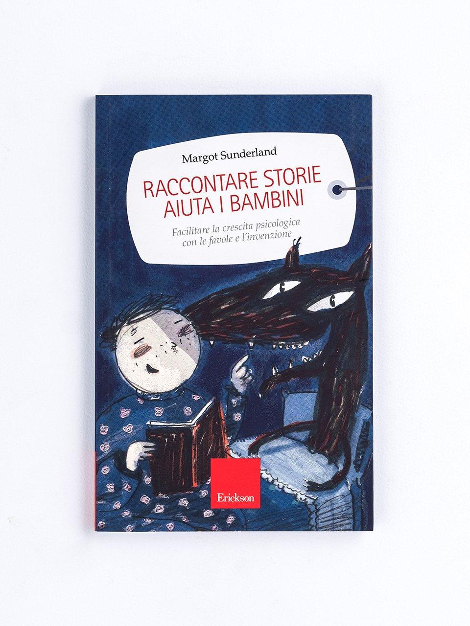 Raccontare storie aiuta i bambini - Libera il genio di tuo figlio! - Libri - Erickson