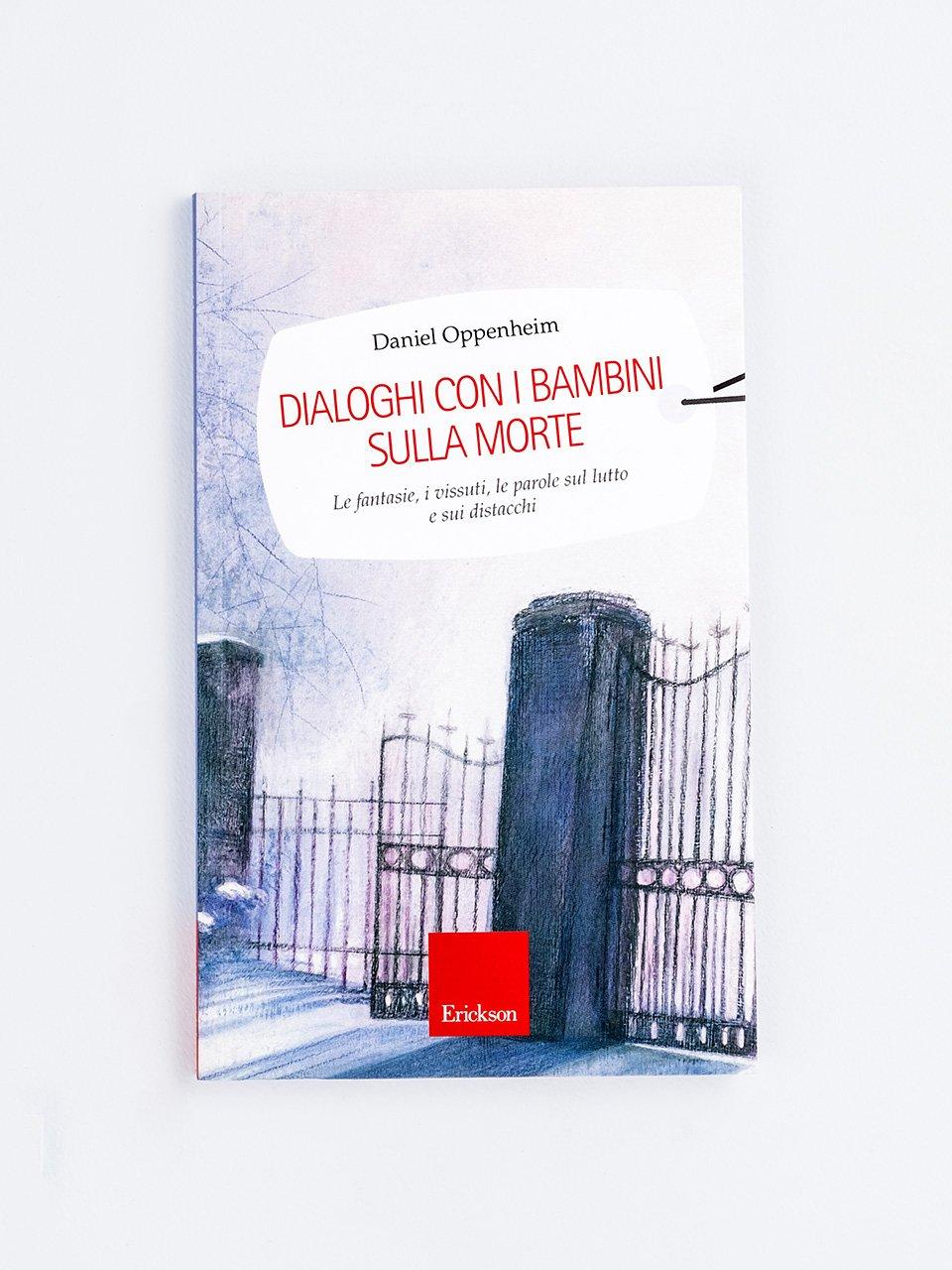 Dialoghi con i bambini sulla morte - Superare il lutto - Libri - Erickson
