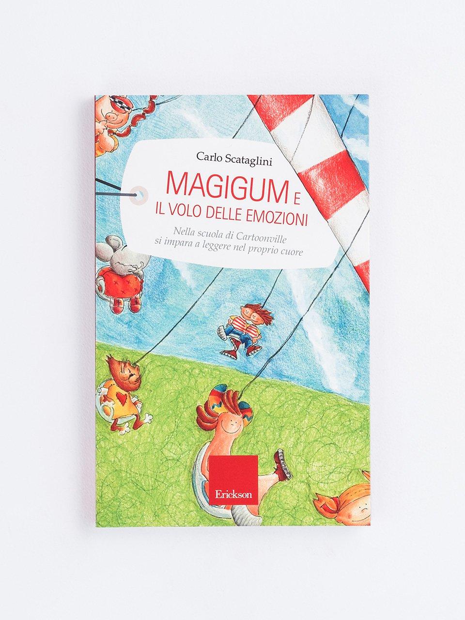 Magigum e il volo delle emozioni - Raccontare storie aiuta i bambini - Libri - Erickson