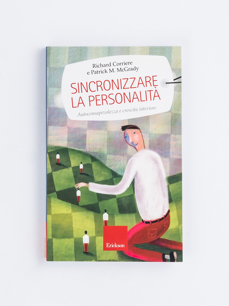Sincronizzare la personalità - Self-help: libri sull'auto aiuto - Erickson