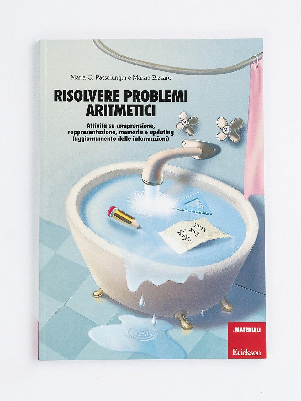 Risolvere problemi aritmetici - Superare i test di ammissione - Libri - Erickson