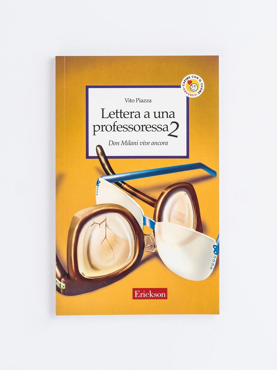 Lettera a una professoressa 2 - Maria Montessori - Libri - Erickson