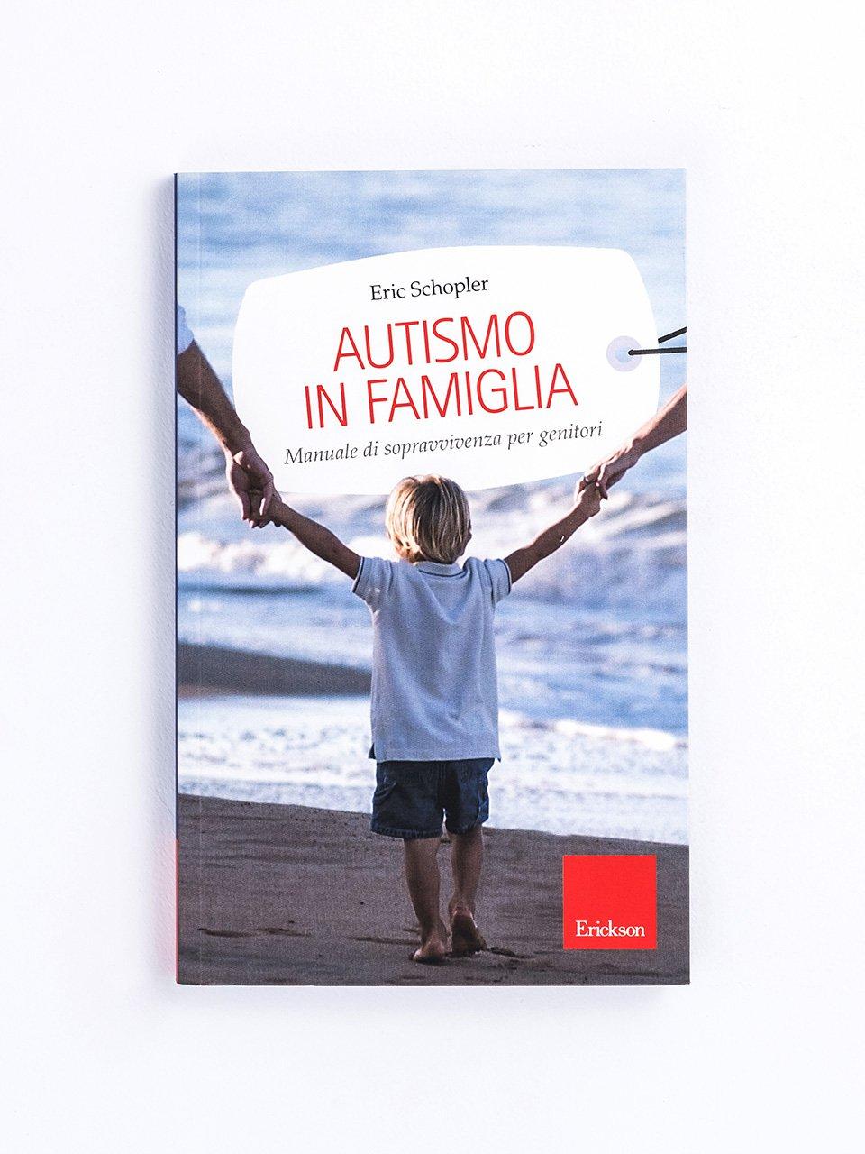 Autismo in famiglia - Libri - Erickson