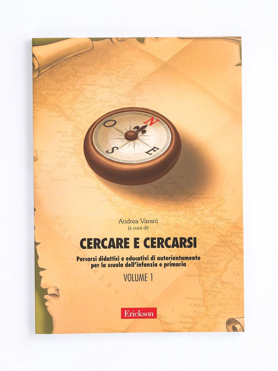 Cercare e cercarsi - Volume 1 - Il Servizio Civile tra valori civici e competenze  - Libri - Erickson