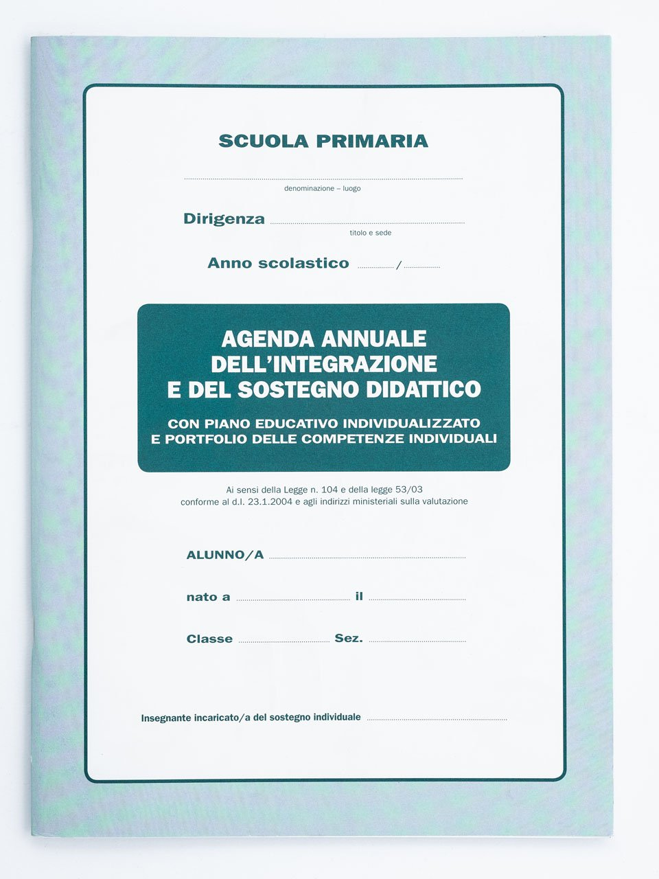 Agenda annuale dell'integrazione e del sostegno di - Strumenti - Erickson