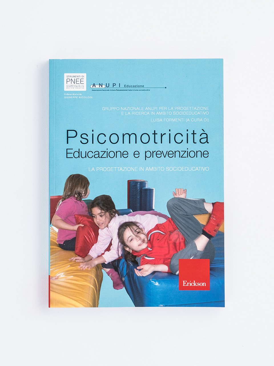 Psicomotricità. Educazione e prevenzione - Educare in natura - Libri - Erickson