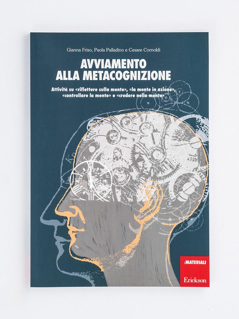 Avviamento alla metacognizione - Gianna Friso - Erickson