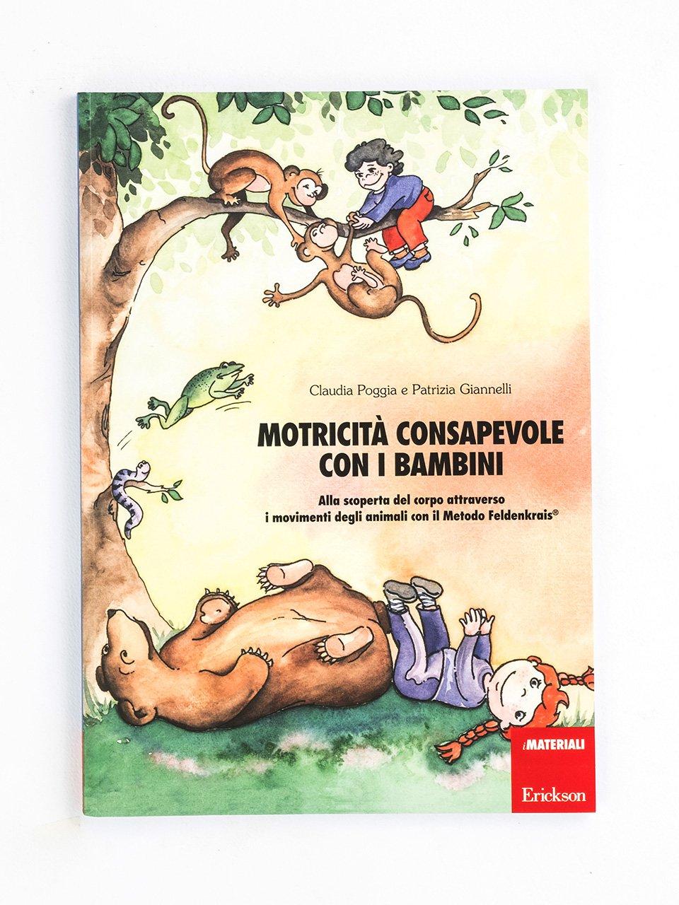 Motricità consapevole con i bambini - Educare in natura - Libri - Erickson