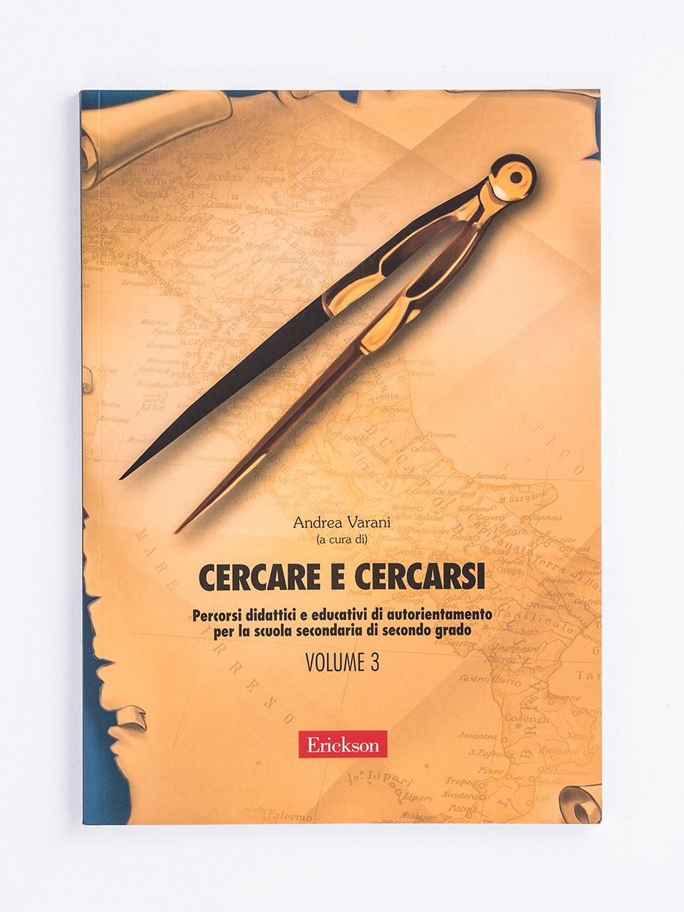 Cercare e cercarsi - Volume 3 - Il Servizio Civile tra valori civici e competenze  - Libri - Erickson