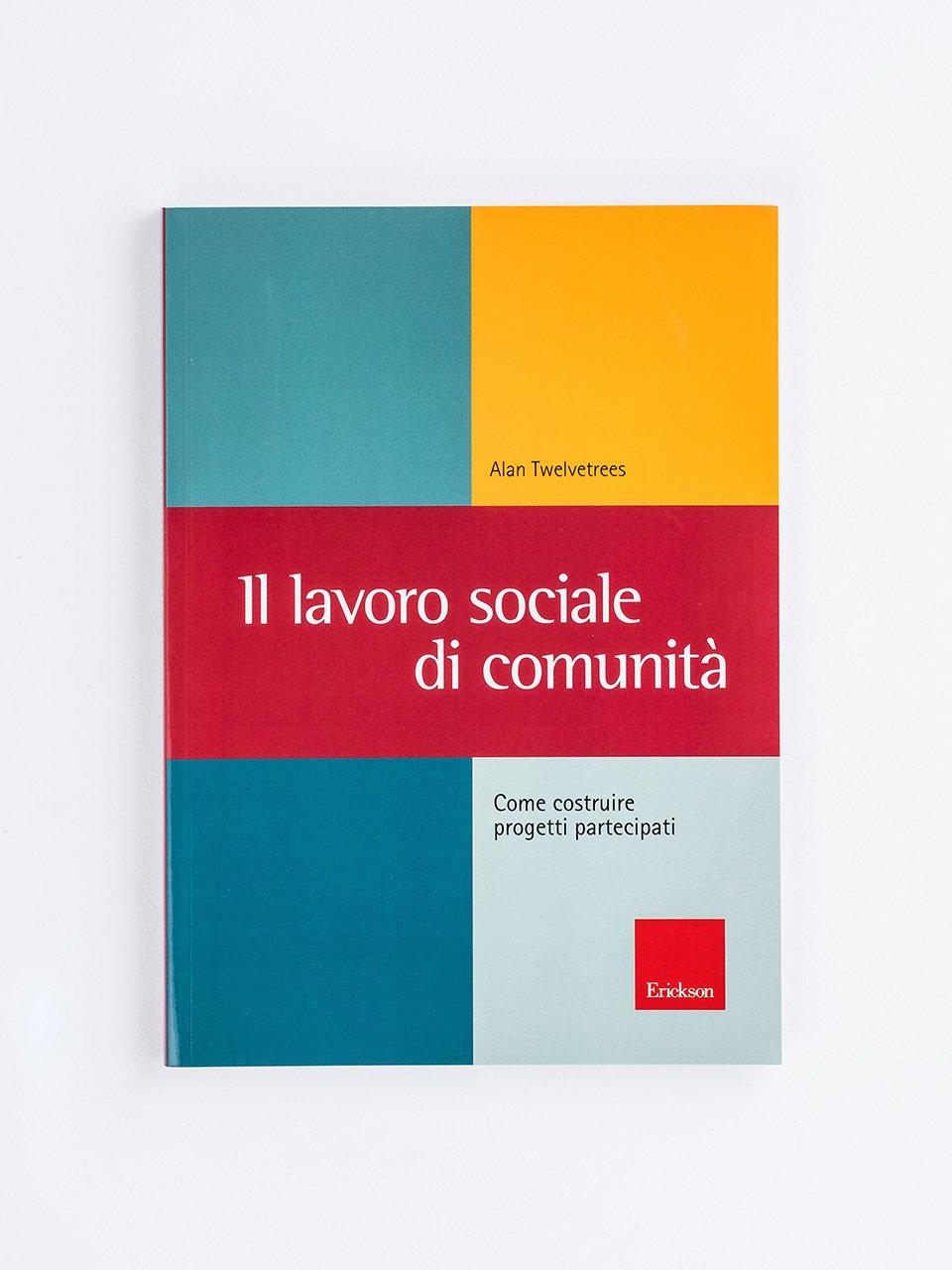 Il lavoro sociale di comunità - Lavoro sociale - Riviste - Erickson