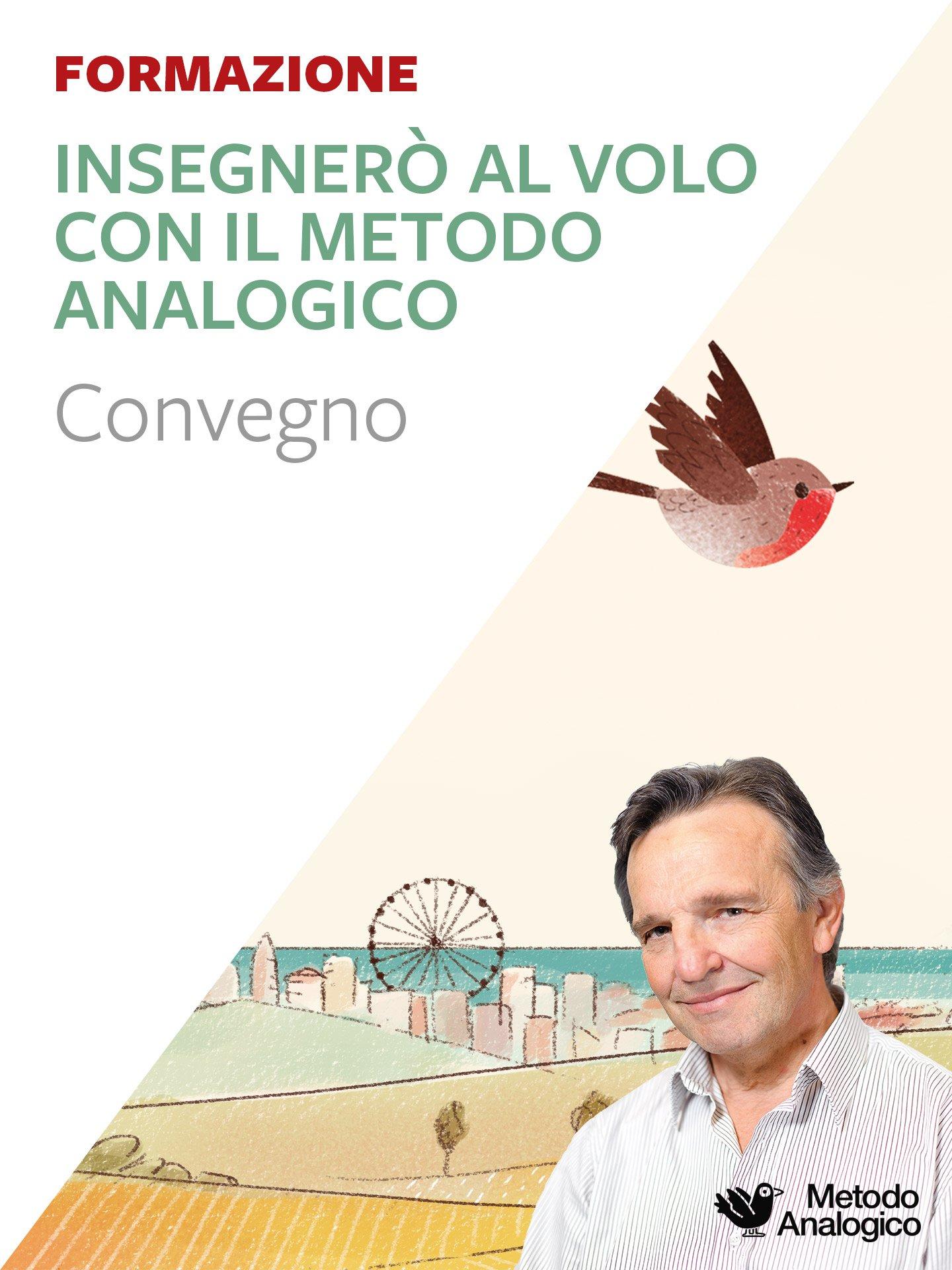 Insegnerò al volo con il Metodo Analogico - Rimini - Metodo Analogico Formazione - Erickson