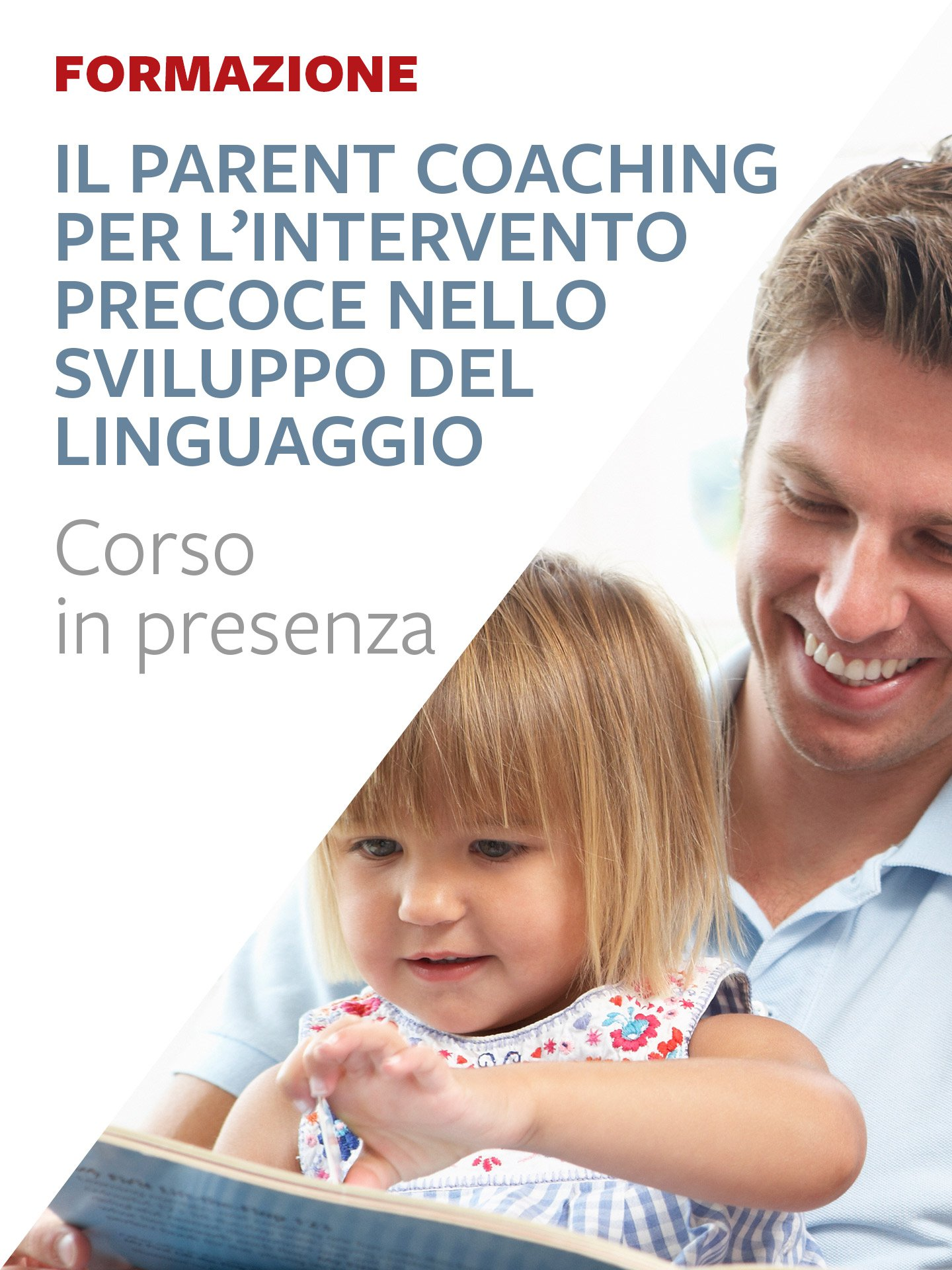 Il Parent Coaching per l'intervento precoce nello sviluppo del linguaggio - Erickson: libri e formazione per didattica, psicologia e sociale