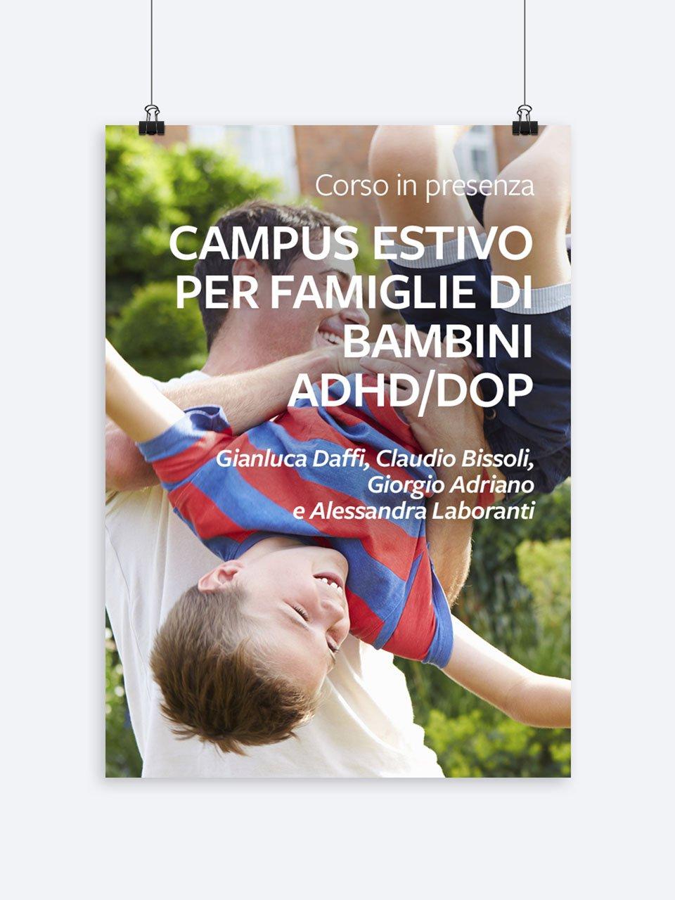 Campus estivo per famiglie di bambini ADHD/DOP - Disturbi dell'attenzione e iperattività - Libri - Erickson