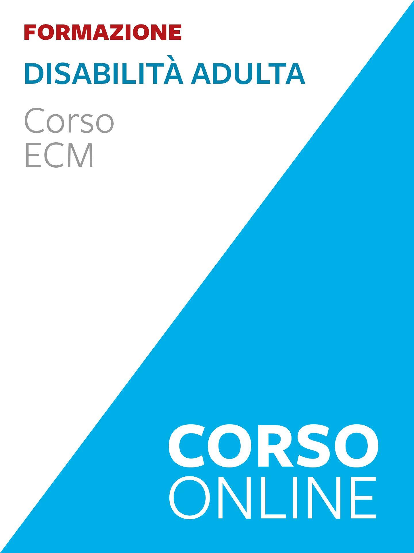 Disabilità adulta - corso ECM - Un mondo possibile - Libri - Erickson