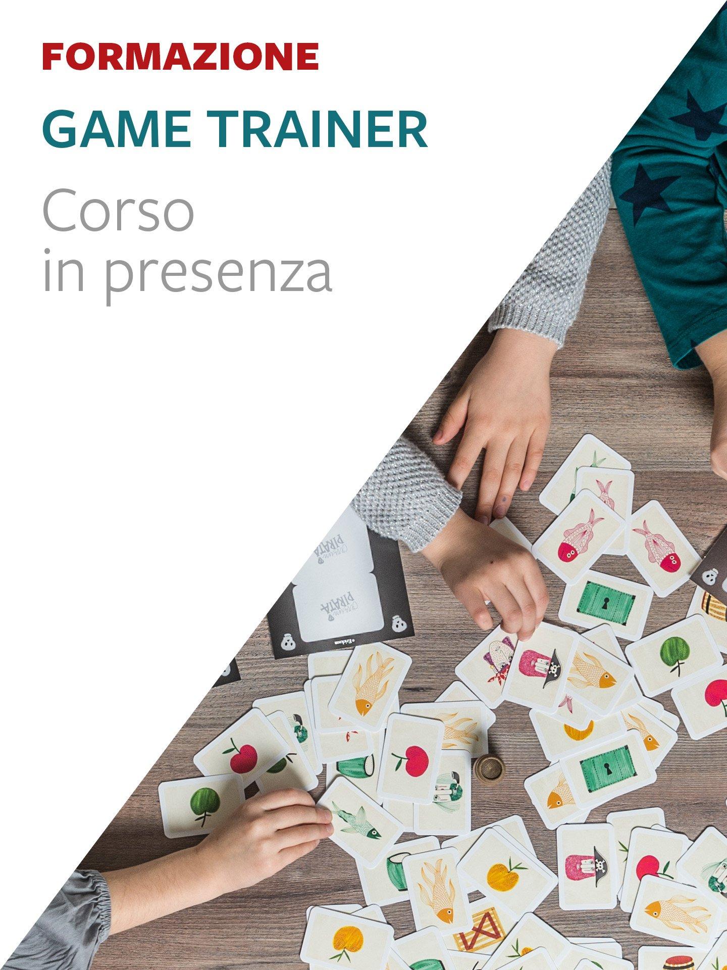 GAME TRAINER®. - Formazione - Erickson
