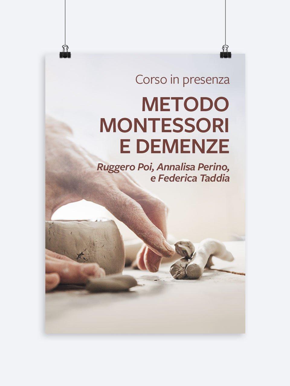 Metodo Montessori e demenze - Formazione per docenti, educatori, assistenti sociali, psicologi - Erickson
