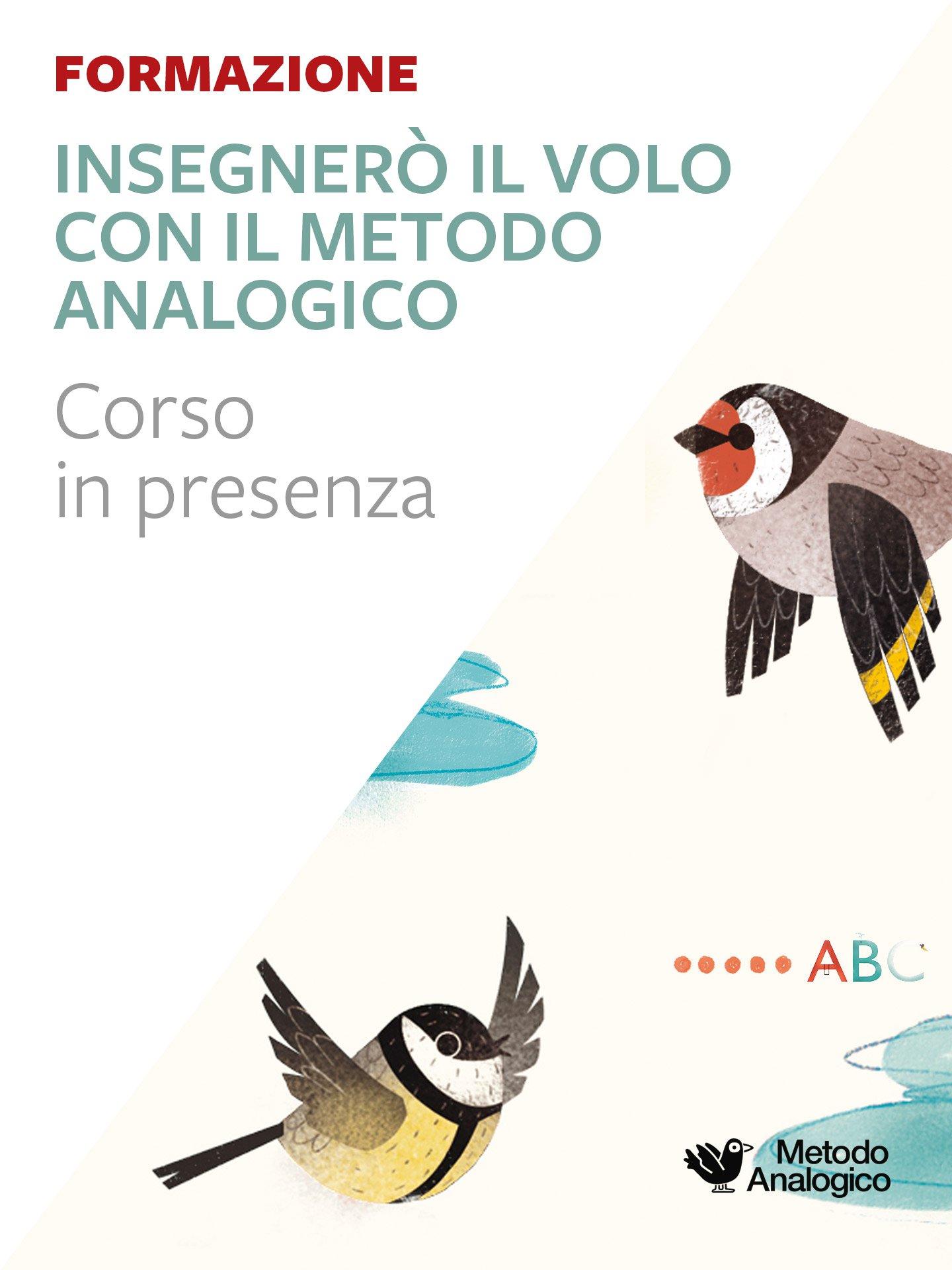 Insegnerò al volo con il Metodo Analogico – Matematica e italiano TREVISO - Metodo Analogico Formazione - Erickson