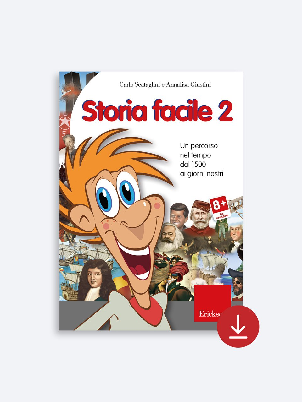 Storia facile - Geografia facile per la classe quinta - Libri - Erickson 2