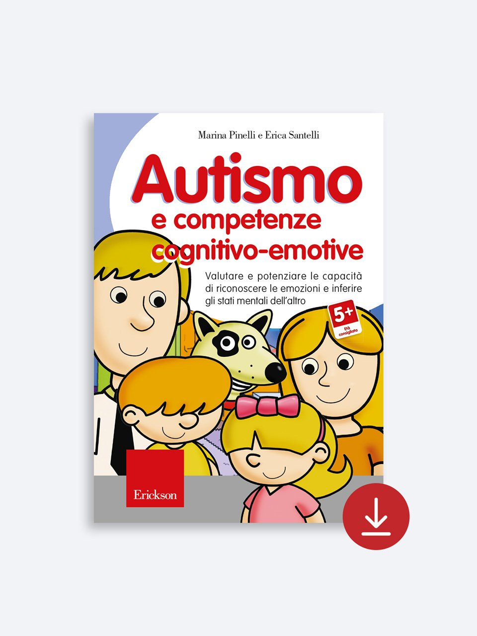 Autismo e competenze cognitivo-emotive - La trappola della felicità - Libri - Erickson