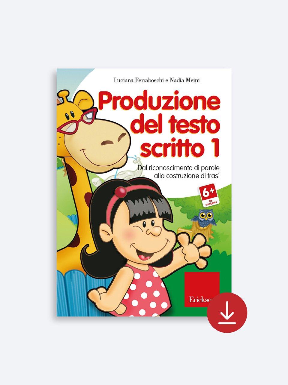 Produzione del testo scritto - Livello 1 - Luciana Ferraboschi - Erickson 2