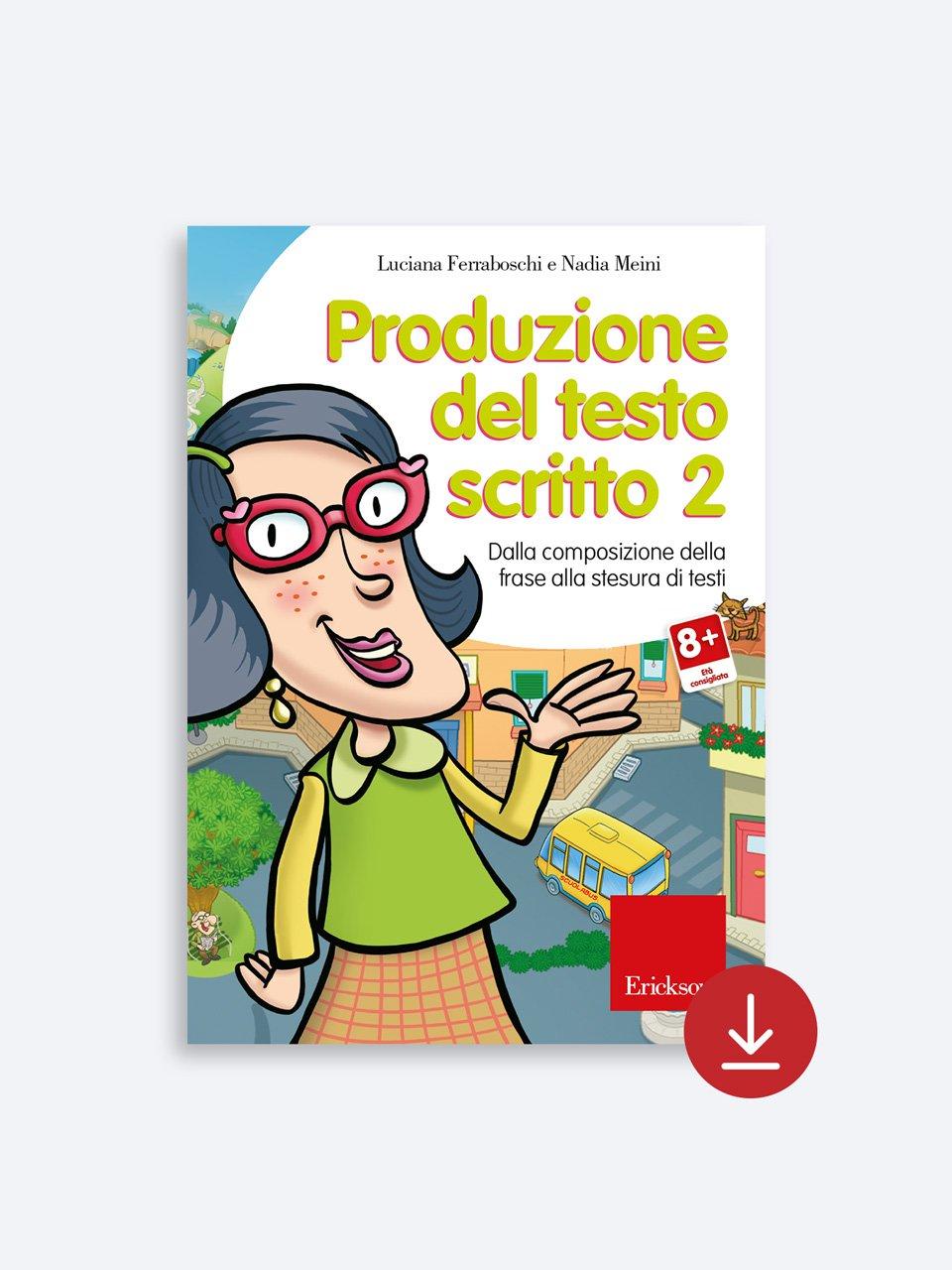 Produzione del testo scritto - Livello 2 - Luciana Ferraboschi - Erickson 2