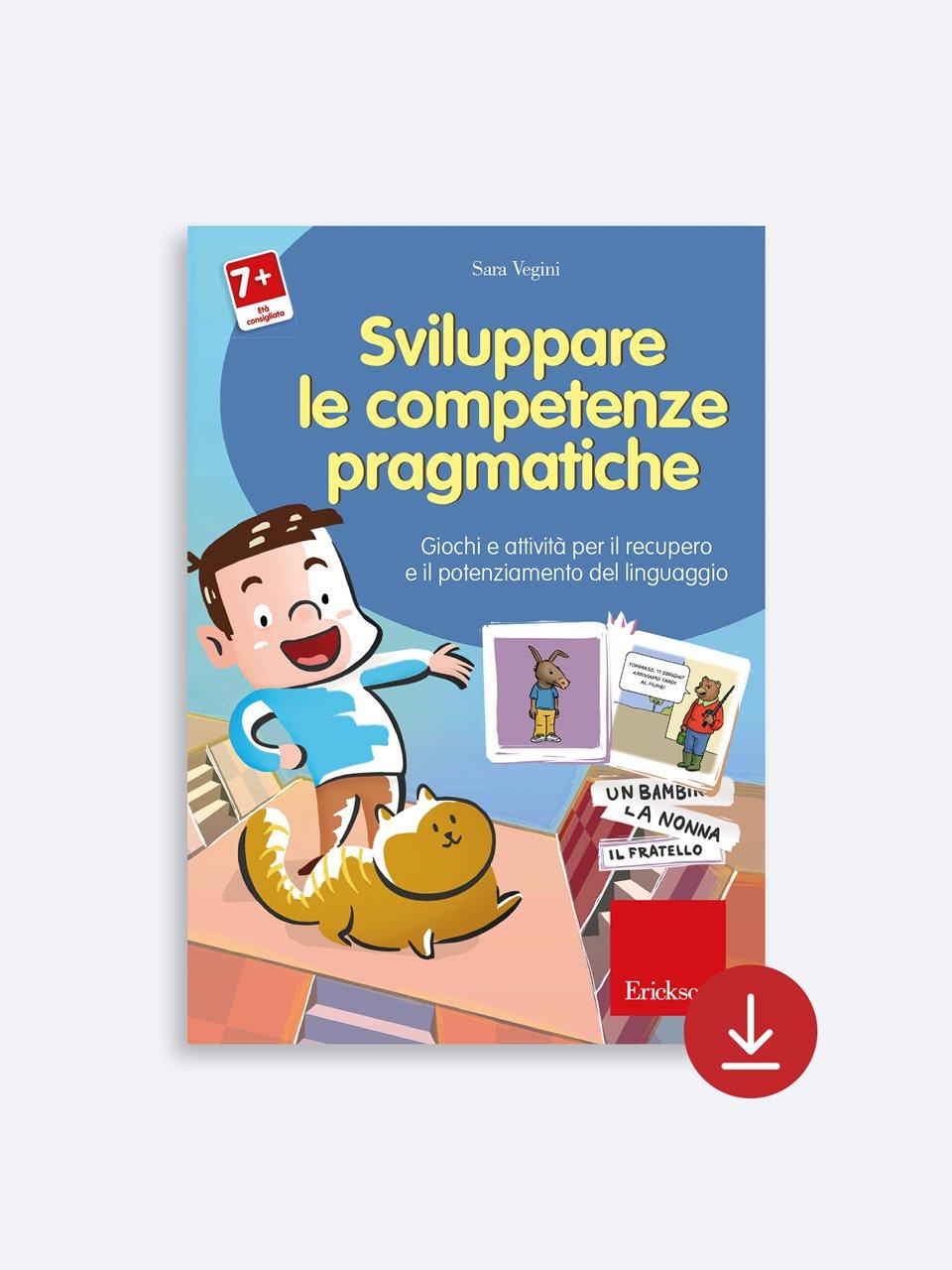 Sviluppare le competenze pragmatiche - Volume 1 - Libri - App e software - Erickson 5