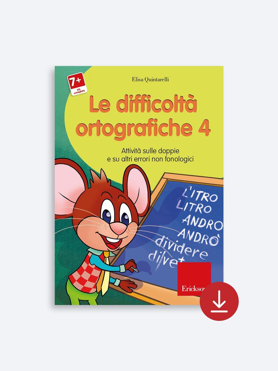 Le difficoltà ortografiche - Volume 4 - Schede per Tablotto (6-8 anni) - Grammatica incant - Giochi - Erickson 2