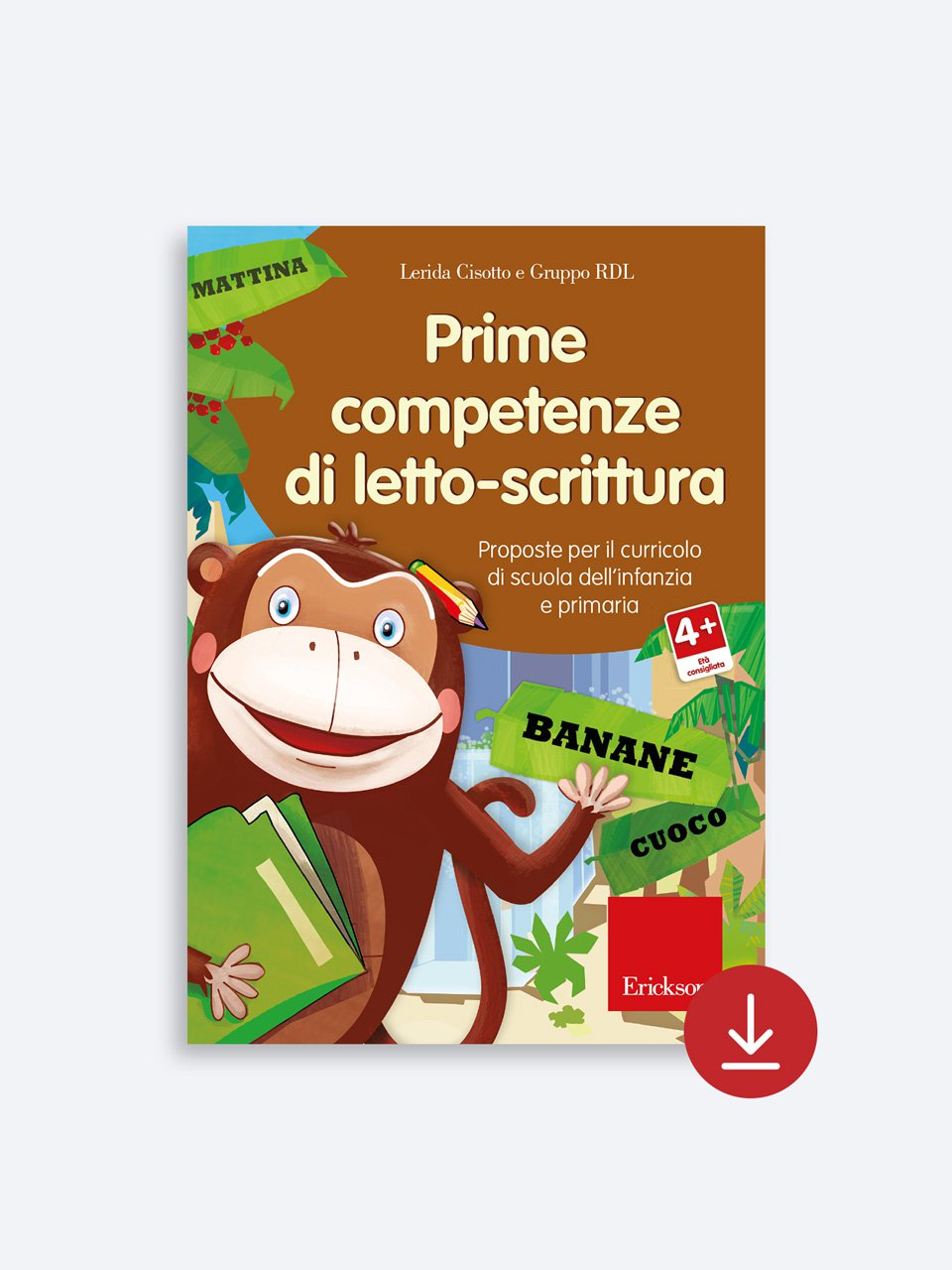 Prime competenze di letto-scrittura - Le difficoltà ortografiche - Volume 1 - Libri - App e software - Erickson
