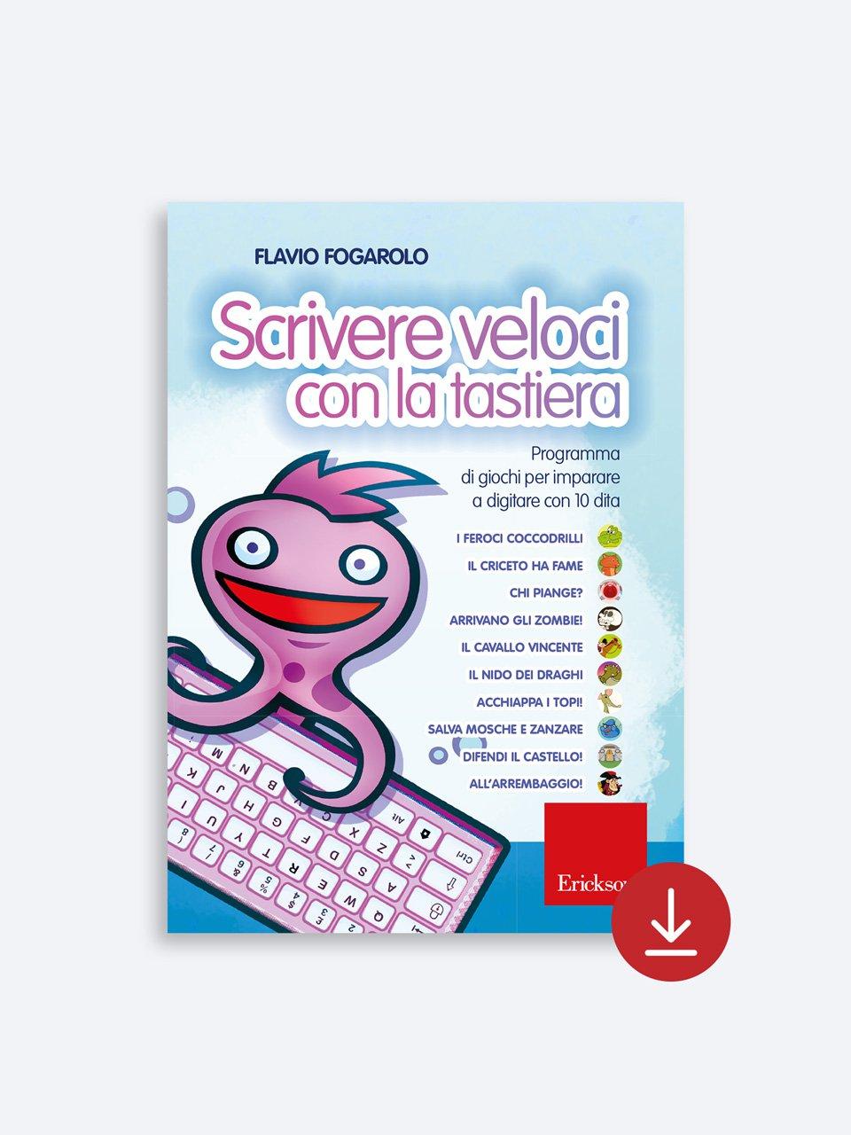 Scrivere veloci con la tastiera - Educazione per la vita e inclusione digitale - Libri - Erickson 2