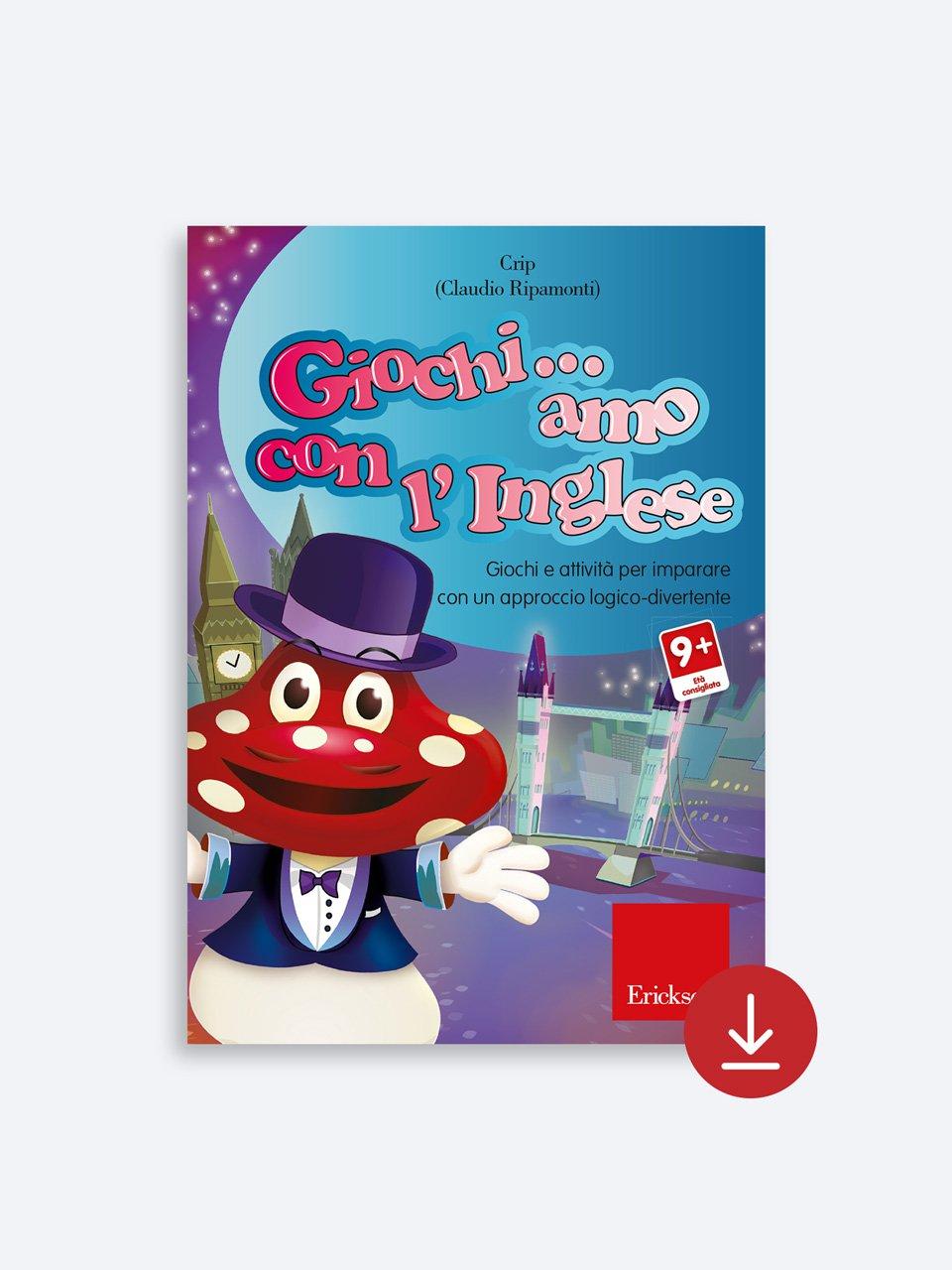 Giochi... amo con l'inglese - Scuola primaria - Schede per Tablotto (Età 8+) - Play and Learn with - Giochi - Erickson 2