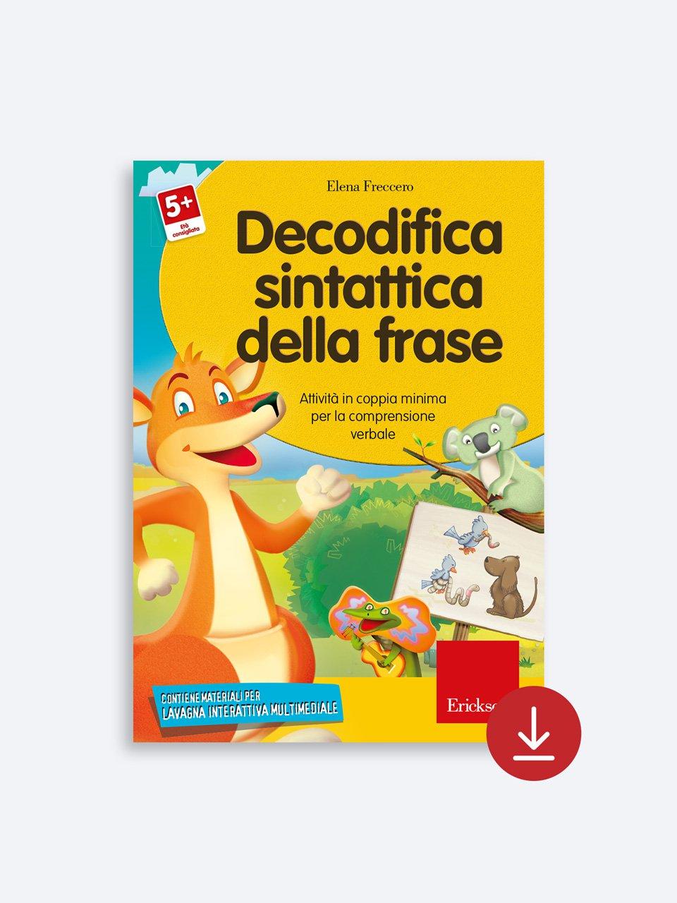 Decodifica sintattica della frase - Schede per Tablotto (6-8 anni) - I mostri dell'ort - Giochi - Erickson 2