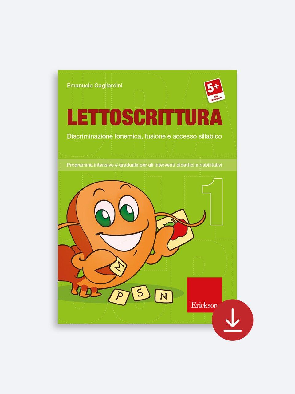 LETTOSCRITTURA - Volume 1 - RECUPERO IN... Abilità di lettura 2 - Libri - App e software - Erickson 3