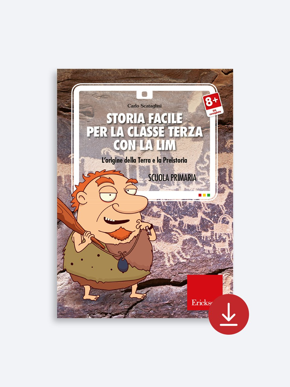Storia facile per la classe terza - Storia facile per la classe quinta - Libri - App e software - Erickson 3