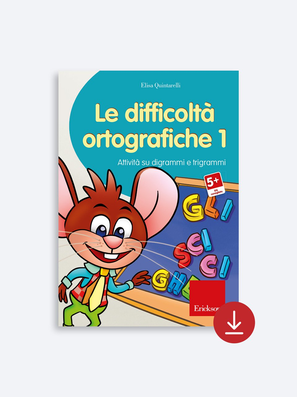 Le difficoltà ortografiche - Volume 1 Download - Erickson Eshop