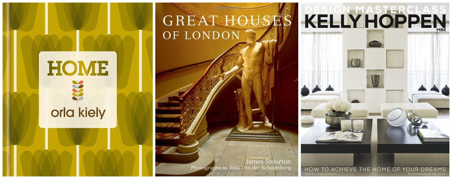 Orla Kiely Home, Great Houses of London, Kelly Hoppen Design Masterclass: How to Achieve the Home of Your Dreams