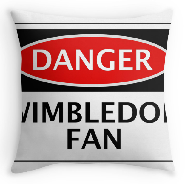 Danger Wimbledon Fan, Red Bubble from £14.50
