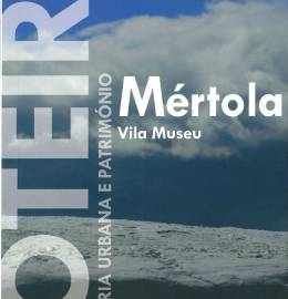 Mértola - Roteiro de história urbana e património