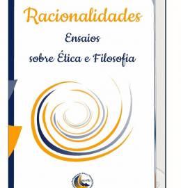 LIVRO - Racionalidades - Ensaios sobe Ética e Filosofia