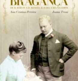 A Vida Privada dos Bragança