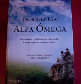 A descoberta Alfa Ómega - Mark V. Hansen & Bill Frohelich
