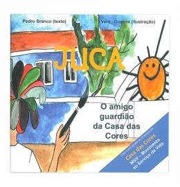 Livro Juca – o amigo guardião da Casa das Cores