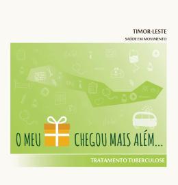 Presente com Futuro - Tratamento Tuberculose - Timor-Leste