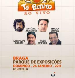 Tá Bonito ao vivo em Braga