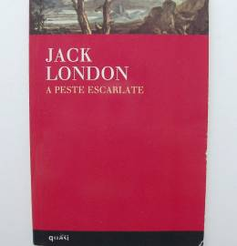 A peste escarlate - Jack London