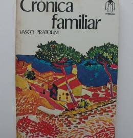 Crónica familiar - Vasco Pratolini
